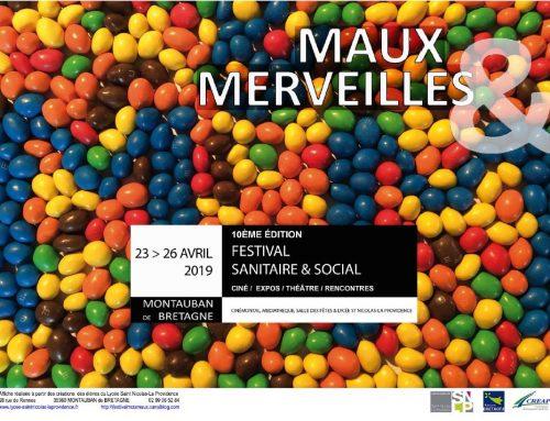 Prenez note ! 10ème édition du Festival Maux et Merveilles du 23 au 26 avril.